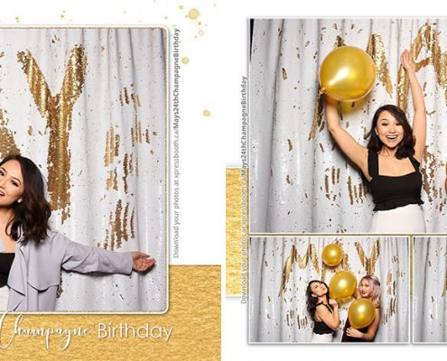 May's 24th Champagne Birthday Party Photo Booth at the Fairmont Palliser